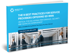9 Best Practices for Service Providers Offering SD-WAN